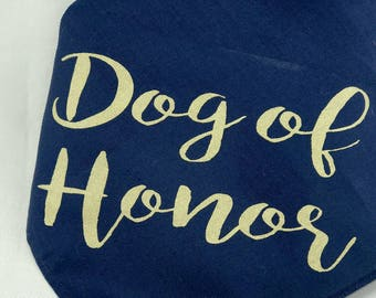 Dog of Honor Navy Blue and Gold Wedding Pet Bandana Gold Dog Collar for Engagement Photos Save the Date Bridal Shower