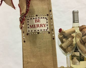 "The Perfect Gift!  ""Be Merry"" Burlap Wine Bag with Swarovski Crystals"