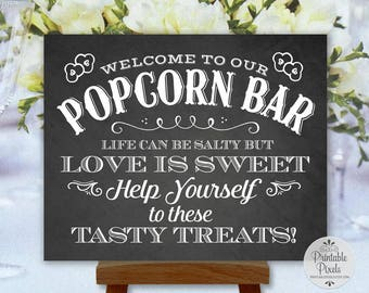 Popcorn Bar Sign, Chalkboard Style, Printable Wedding Sign, Party, Life Can Be Salty But Love Is Sweet (#PC14C)