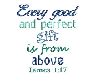Good Perfect Gift Applique Machine Embroidery Digital Design James 1:17 God Jesus Bible Verse Scripture Christian