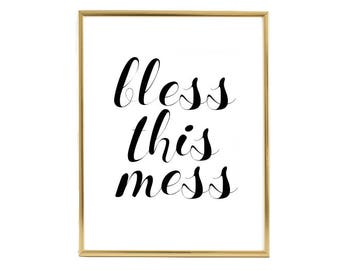 Bless This Mess, Gold Foil Print, Home Decor, Gift, Truth