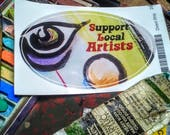 Support Local Artists bumper sticker, oval