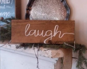 Hand Painted Wooden Sign- Laugh