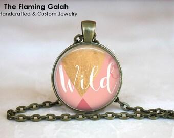 WILD Pendant •  Wild Charm •  Wild Quote •  Boho Wild Quote •  Wild Word • Gift Under 20 • Made in Australia (P1390)