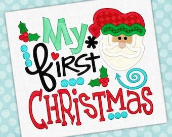First Christmas Embroidery Saying Santa Design Christmas Embroidery First Christmas Applique Embroidery Design