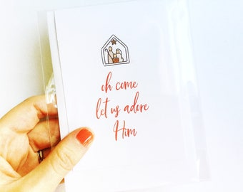 Oh Come Let Us Adore Him | Blank Note Card | Greeting Card | Snail Mail