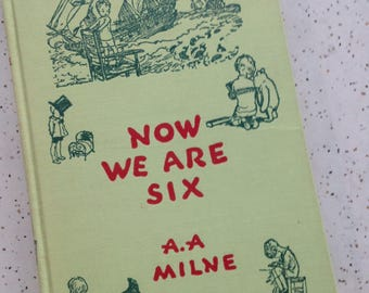 Now We Are Six by A. A. Milne 1950