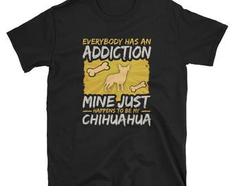 Chihuahua Shirt, Chihuahua Gift, Chihuahua T-Shirt, Chihuahua Mom, Chihuahua Lover, Chihuahua Tee, Chihuahua T Shirt, Chihuahua Tshirt