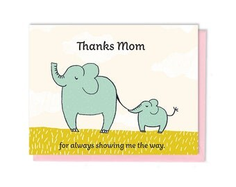 Mother's Day - Always Showing Me The Way - Elephants - Gift for Mom - Greeting Card