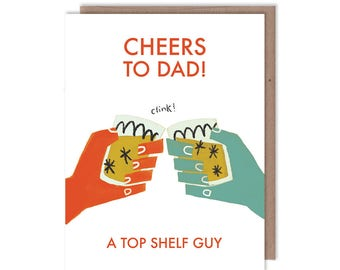 Father's Day - Cheers to Dad! -  Greeting Card - Gift for Dad