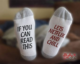 Netflix And Chill Socks, If You Can Read This, Gift For Her, Gift For Him