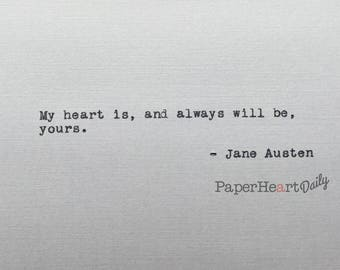Jane Austen -  Love Quote - Wedding Quote - Typewriter Quote - Cardstock