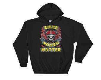 Biker Wives Matter Skull Motorcycle Hoodie Funny Biker Babe Old Lady Wife Gift Women Men Hooded Sweatshirt