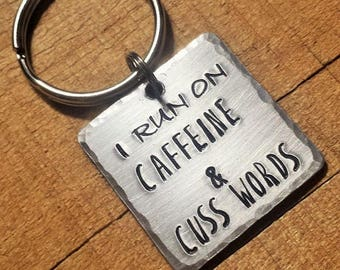 Caffeine Keychain - Caffeine and Cuss Words - Cuss Words Key Ring - Caffeine Key Ring - Sarcasm Gift - Funny Keychain - Caffeine Keyring