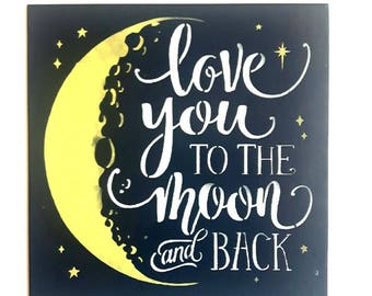 I love you to the moon and back,Wood sign,Baby Shower gift,nursery sign,childs room,any color,baby room,new baby,nursery decor,famous quote