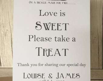 Love is sweet please take a treat. Rustic/Vintage wedding weetie sign, sweet buffet, candy cart. Personalised.