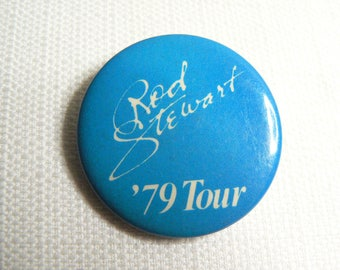 Vintage 70s Rod Stewart - 1979 Tour Pin / Button / Badge