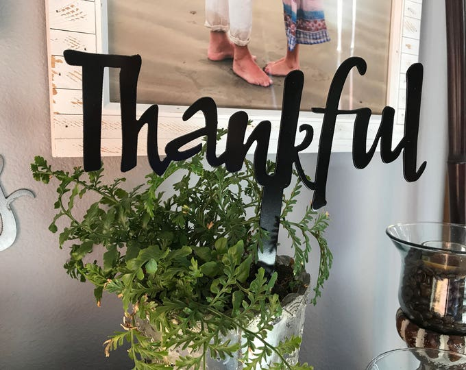 THANKFUL pick, Thankful Metal Sign, Thankful Script, Thanksgiving Table Decor, Farmhouse, Fixer Upper style, Rustic Decor, Calligraphy, Gift