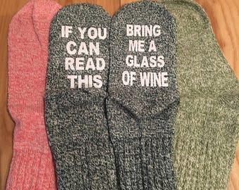 Wine Socks  -If You Can Read This Bring Me A Glass of Wine -Mothers Day Gift Funny Socks -Birthday Present -Bridesmaid Gift