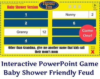 Baby Shower Friendly Feud GAME ONE- Family Feud - Interactive PowerPoint Game - Baby Shower Party Game  -  Family Friendly