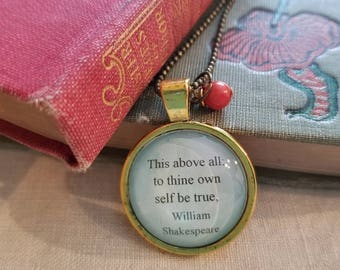 William Shakespeare Quote Necklace, To Thine Own Self Be True, Hamlet, Book Nook, Inspirational Quote, Be Yourself, MarjorieMae