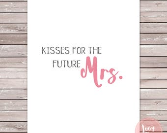Kisses for the Mrs. Printable