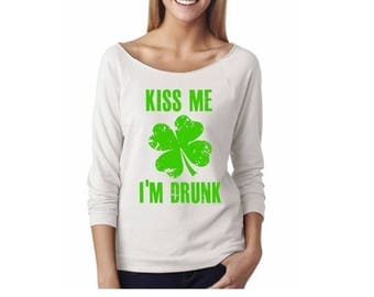 15% off this week st patricks day womens shirt.kiss me I'm drunk.