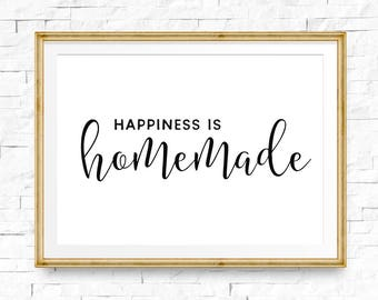 Happiness is homemade sign, Happiness print, Home printable, Living room signs, Wall decor, Farmhouse printable, Happiness quote
