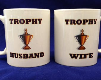 11oz Coffee Mugs - Trophy Husband/Wife Mugs - Pair of Mugs - Ships within 48 Hours