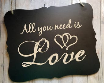All You Need Is Love Wedding Sign - Flower Girl Ring Bearer Sign - Ring Bearer Sign - Bride - Groom - Wedding Decor - Photo Prop