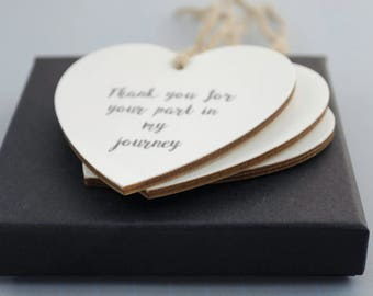 Wooden Hanging Heart, Thank You gift, wedding favour, Your part in my journey..