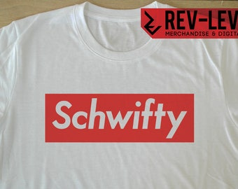 Rick and Morty Supreme Inspired Schwifty T-Shirt - Rick Sanchez Hype Beast Tee by Rev-Level