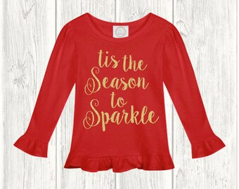 Tis The Season To Sparkle Shirt / Christmas Shirts / Pretty Christmas Shirts / Holiday Shirts / Sparkly Christmas Shirts