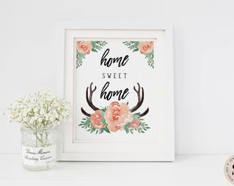 Home Sweet Home Print — Printable Wall Art Floral Wall Art Print Flowers Print Floral Print Home Print Digital INSTANT DOWNLOAD