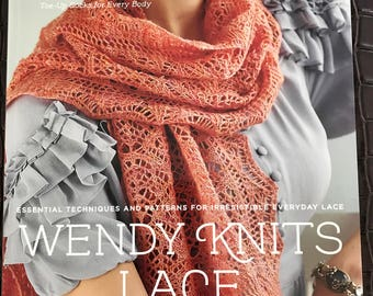 Wendy Knits Lace Book, Very good condition, Paperback. Essential Techniques and Patterns for Irresistible Lace