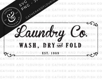 Laundry Sign SVG Cut File, Stencil Cut File, SVG File, DXF File, Silhouette Cut File, Cricut Cut File, Farmhouse Laundry Sign