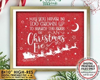 """May You Never Be Too Grown Up To Search The Skies On Christmas Eve, Look for Santa's Sleigh Red Texture PRINTABLE 8x10"""" Xmas Wall Decor <ID>"""