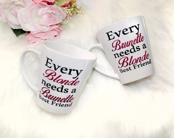 Best Friend Gift - Every Blonde Needs a Brunette Best Friend mug set - Christmas Gift for Friend - Gift for Her - Friend Gift - Moving Away