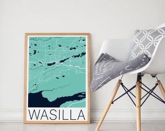 Wasilla / Wasilla Map / Wasilla Poster / Wasilla AK / Wasilla Print / Wasilla AK Poster / Alaska Map / Wasilla Alaska