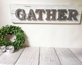 Gather Sign - Wood Signs - Home Decor - Rustic Home Decor - Farmhouse Decor - Housewarming Gift - Gather - Thanksgiving - Holiday Decor