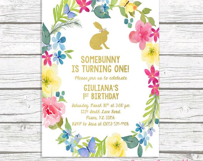 Bunny Birthday Invitation, Easter Birthday Invitation, Somebunny is Turning One Invite, Floral First 1st Birthday Invitation Girl, Printable
