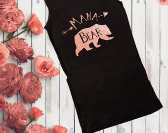 Mama Bear, Mama Bear Shirt, Mama Bear Tank Top, Rose Gold Shirt, Rose Gold Mama Bear, Family Apparel, New Mom Shirt, Mom Life Shirt