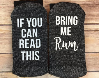 If You Can Read This, Bring Me Rum Socks, Bring Me Rum Socks, Bring Me Rum, Rum Socks, Rum, Novelty Socks, Funny Socks, Father's Day Gift