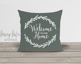 "welcome to our home, square pillow, insert included, 17""x17 decorative cushion cover, home decor, zipper enclosure, bedroom throw pillow"