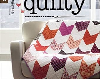 Beginner Friendly Quilting by Fons & Porter.