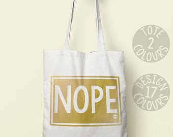 Nope, shoulder bag, cotton bag, tote, protest, xmas gift, gift for her, birthday present, xmas present, persisted, feminist, equal rights