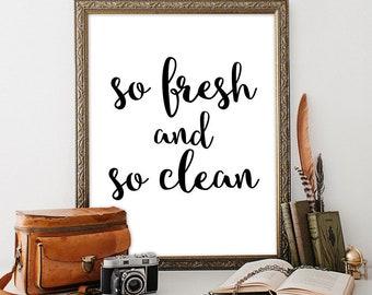 Printable art Bathroom wall decor So fresh and so clean Bathroom rules Home decor INSTANT DOWNLOAD Laundry room decor Bathroom printable art
