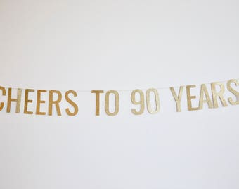 Cheers to 90 Years Banner - Birthday Banner - 90th Birthday Party Decor