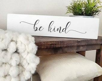 Be Kind Sign - Be Kind - Be Kind Decor - Farmhouse Sign - Farmhouse Style Sign - Farmhouse Decor - Modern Farmhouse Decor - Farmhouse Kids