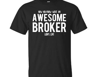 Broker Shirt, Broker Gifts, Broker, Awesome Broker, Gifts For Broker, Broker Tshirt, Funny Gift For Broker, Broker Gift, Broker To Be Gifts